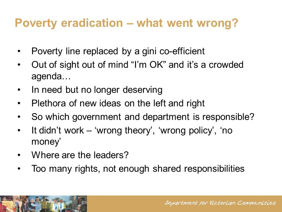 Poverty eradication – what went wrong.