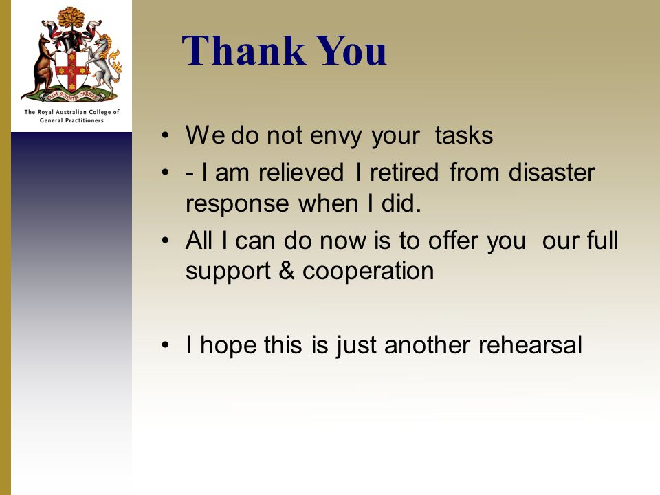 We do not envy your tasks - I am relieved I retired from disaster response when I did.
