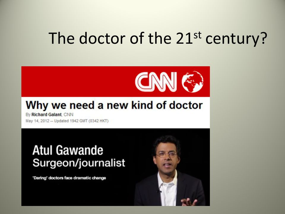 The doctor of the 21 st century?