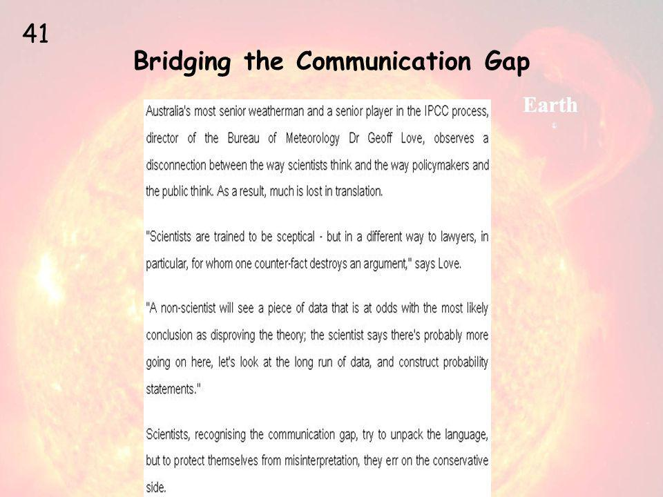 Bridging the Communication Gap 41