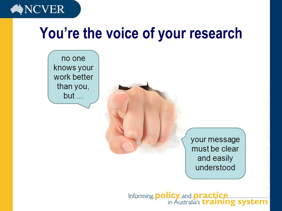You're the voice of your research no one knows your work better than you, but...