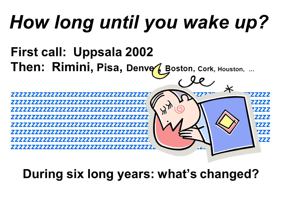 How long until you wake up.