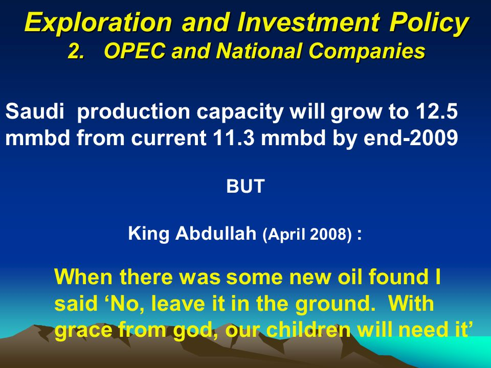 Exploration and Investment Policy 2.