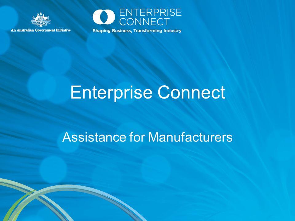 Enterprise Connect Assistance for Manufacturers