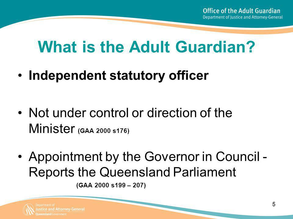 5 What is the Adult Guardian.