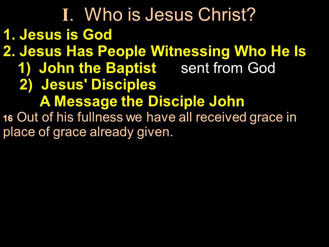 1. Jesus is God 2.