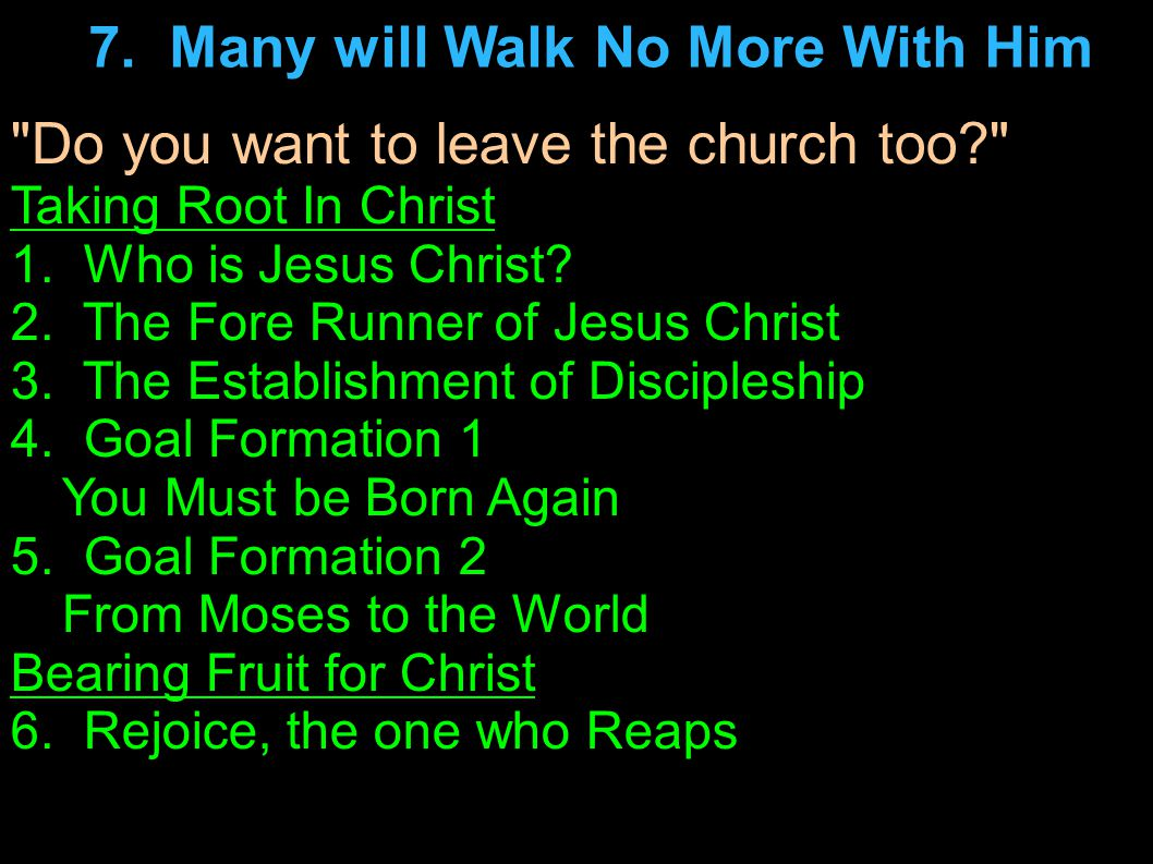 Do you want to leave the church too Taking Root In Christ 1.