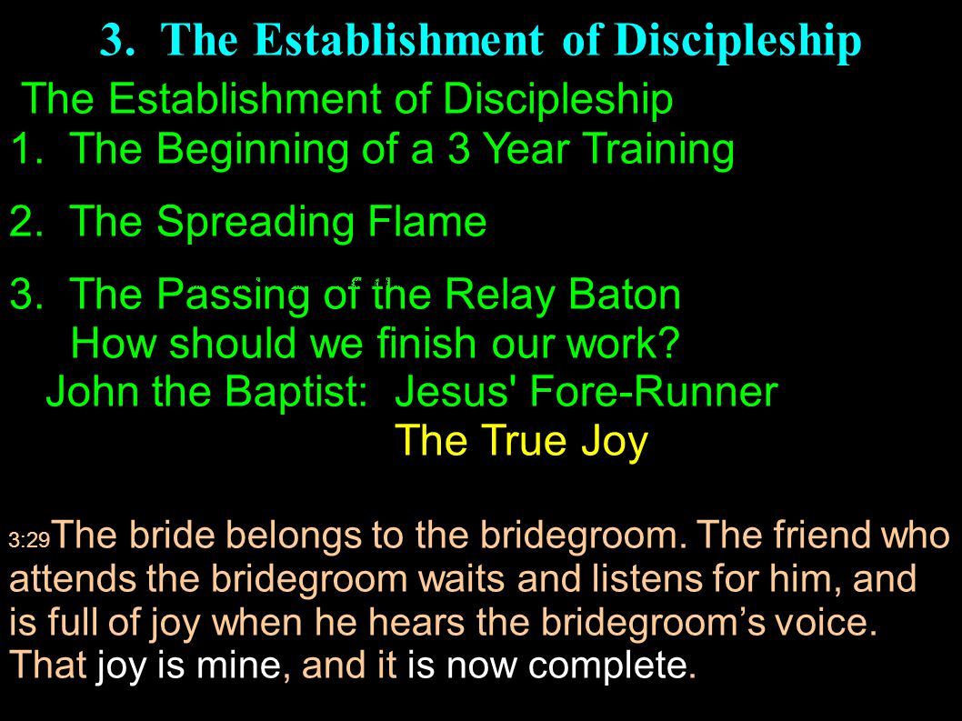 3. The Establishment of Discipleship The Establishment of Discipleship 1.