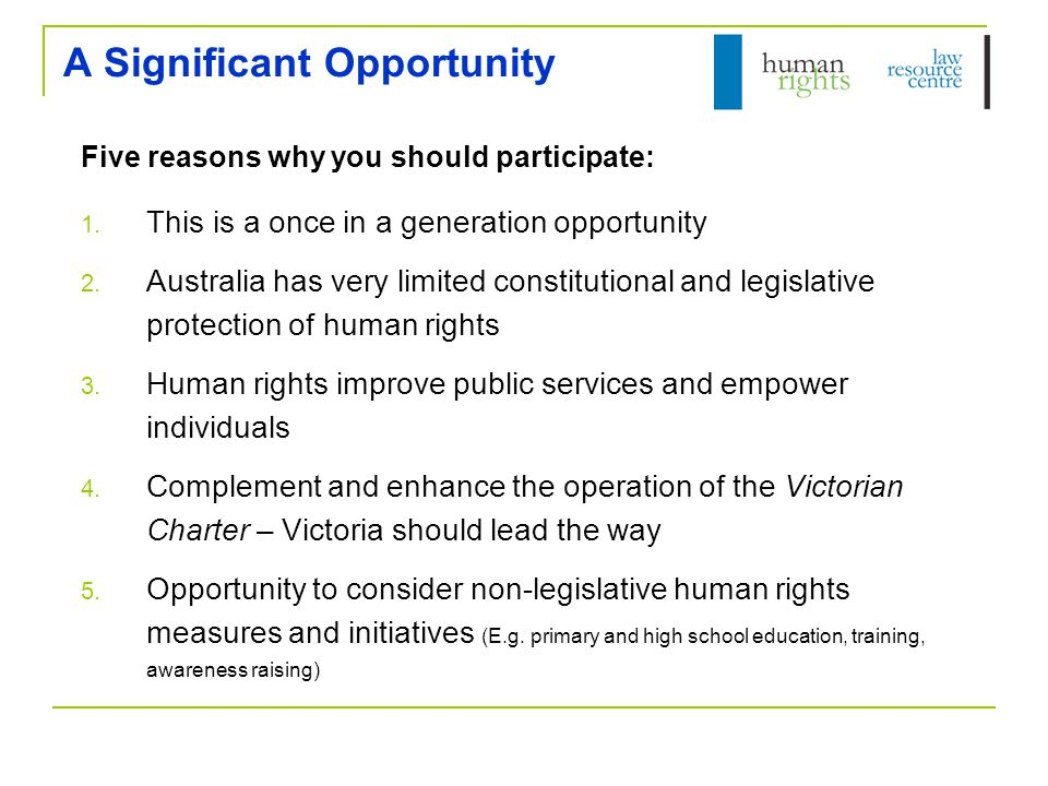 A Significant Opportunity Five reasons why you should participate: 1.