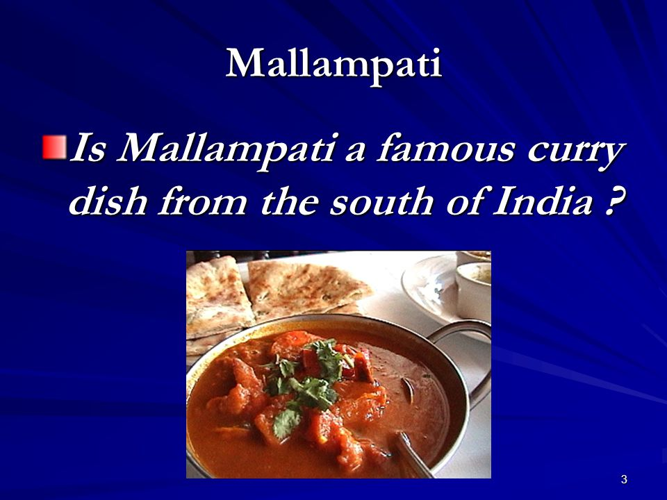 3 Mallampati Is Mallampati a famous curry dish from the south of India