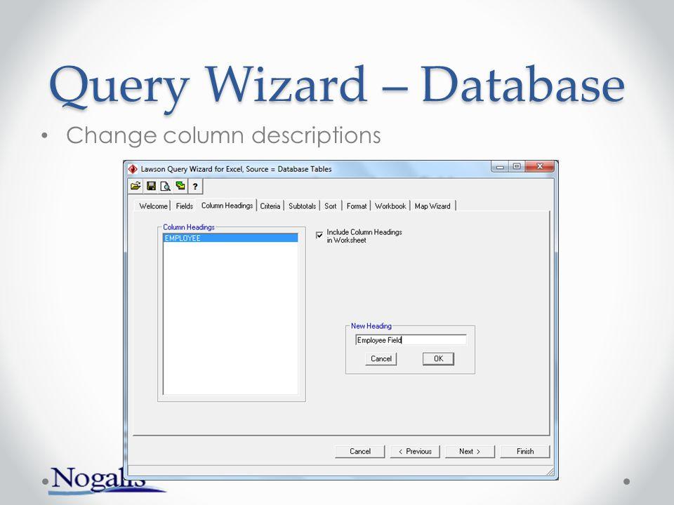 Query Wizard – Database Change column descriptions