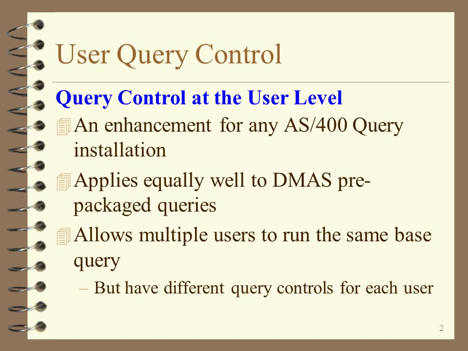 User Query Control An Enhancement For AS/400 Query On The IBM iSeries from  Copyright I/O International, 2005 Skip Intro