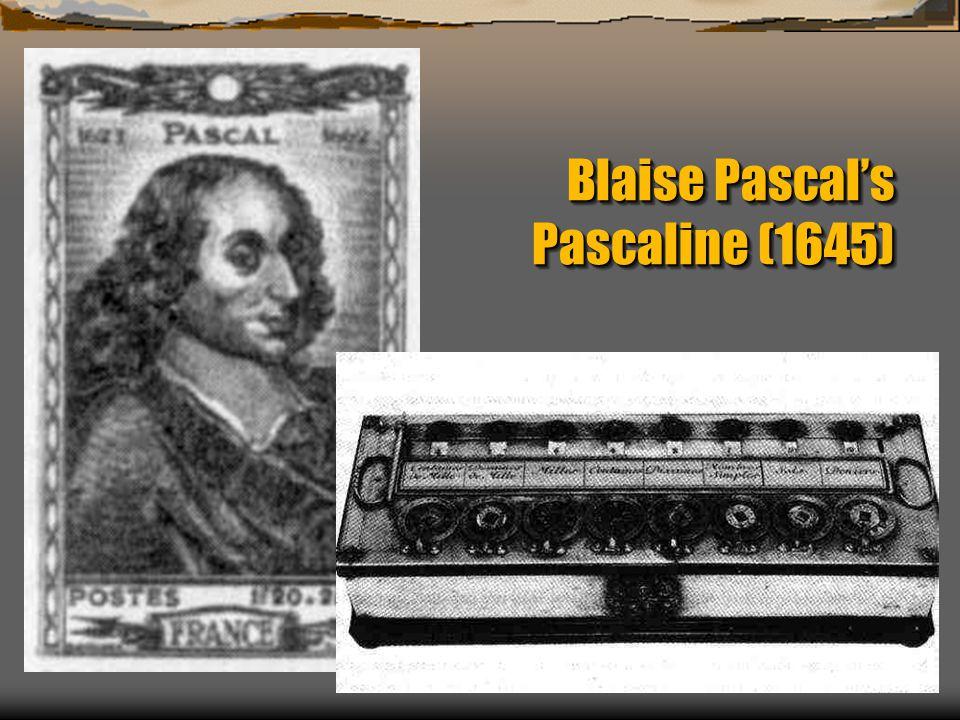 Blaise Pascal's Pascaline (1645)