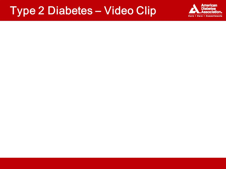 Type 2 Diabetes – Video Clip