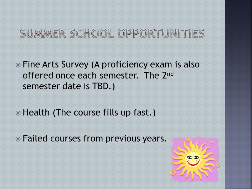  Fine Arts Survey (A proficiency exam is also offered once each semester.