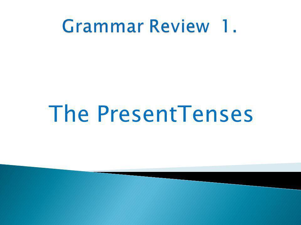 The PresentTenses
