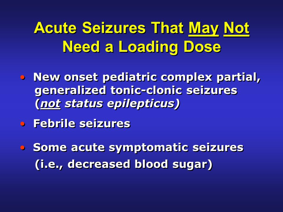 Question #2: What medications are best for an AED loading dose.