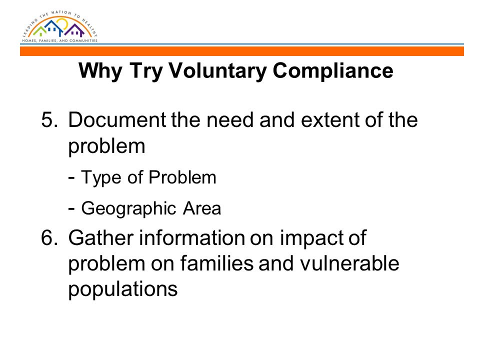 Voluntary Compliance-What Will You Do.TRIAGE: Engagement Criteria –What will you respond to.