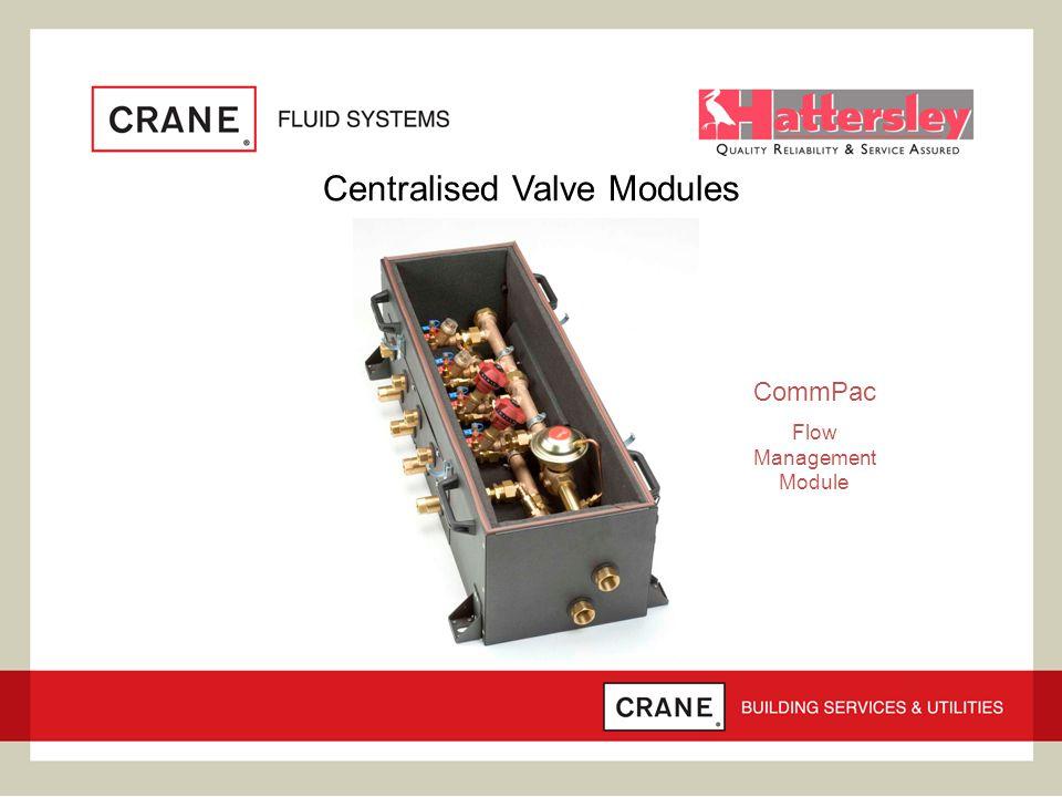 Centralised Valve Modules CommPac Flow Management Module