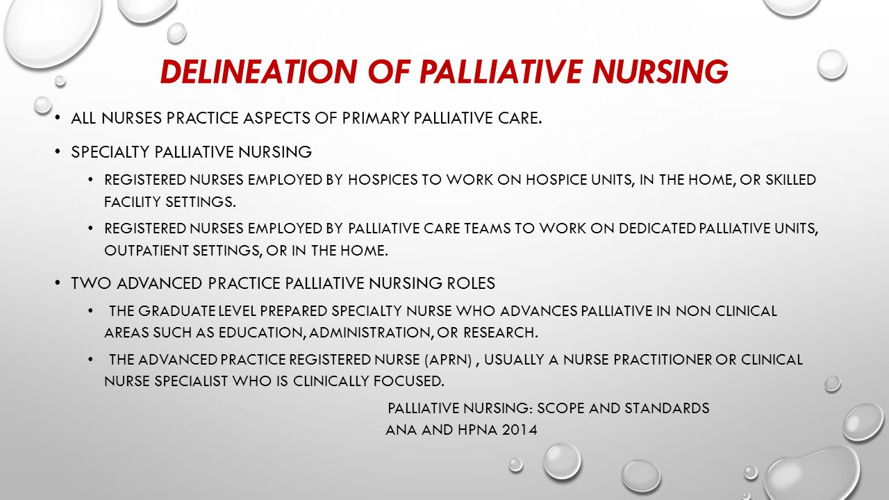 DELINEATION OF PALLIATIVE NURSING ALL NURSES PRACTICE ASPECTS OF PRIMARY PALLIATIVE CARE.