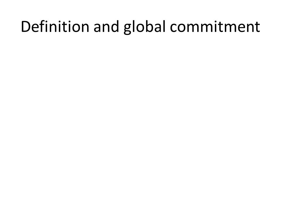Definition and global commitment