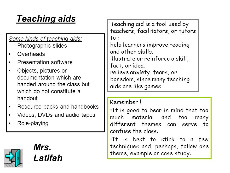 Teaching aids Teaching aid is a tool used by teachers, facilitators, or tutors to : help learners improve reading and other skills.