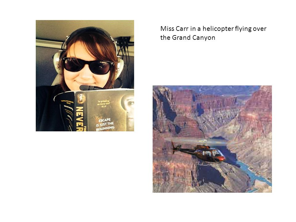 Miss Carr in a helicopter flying over the Grand Canyon