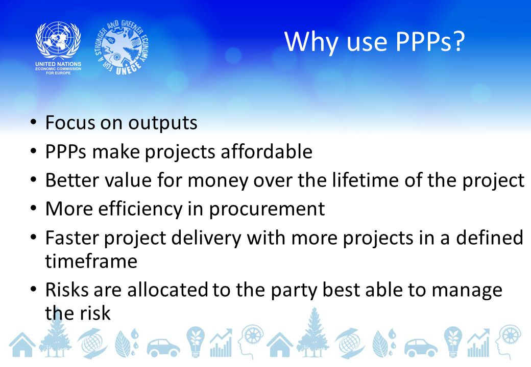 Why use PPPs.