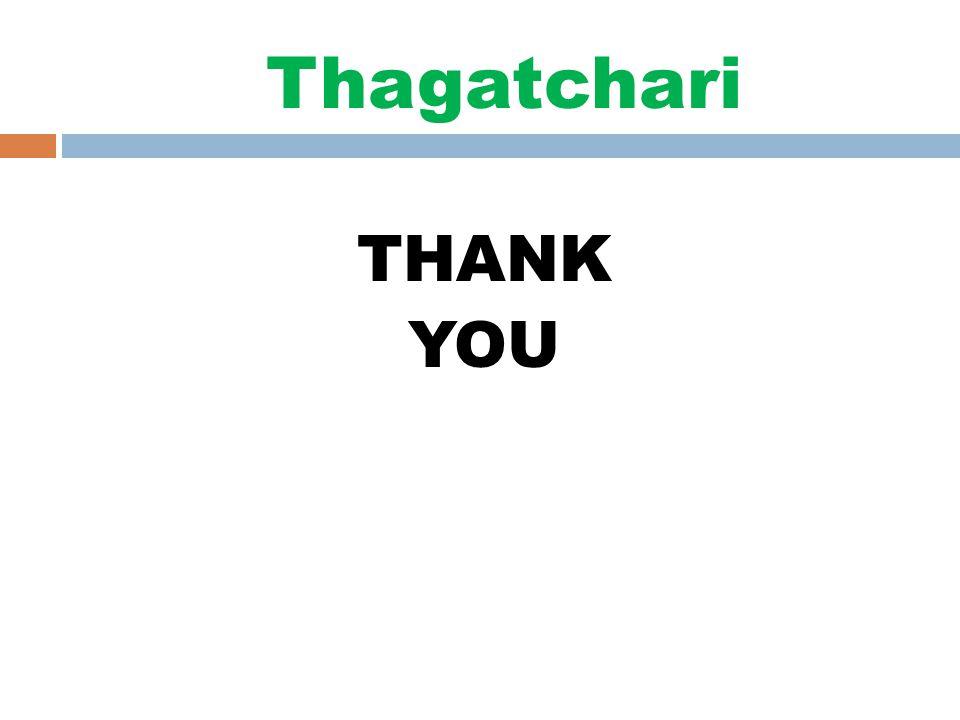 Thagatchari THANK YOU