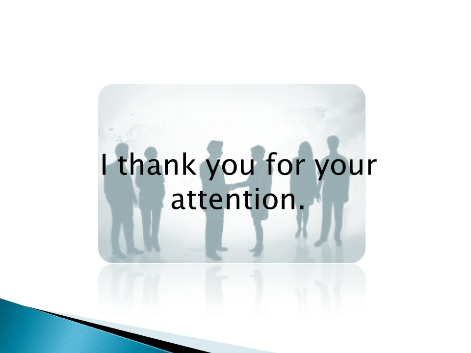 I thank you for your attention.