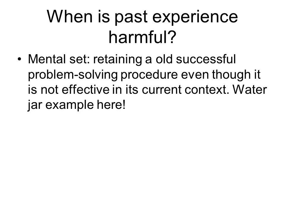 Experimental testing for mental set: Luchin's (1942) water jar problem:
