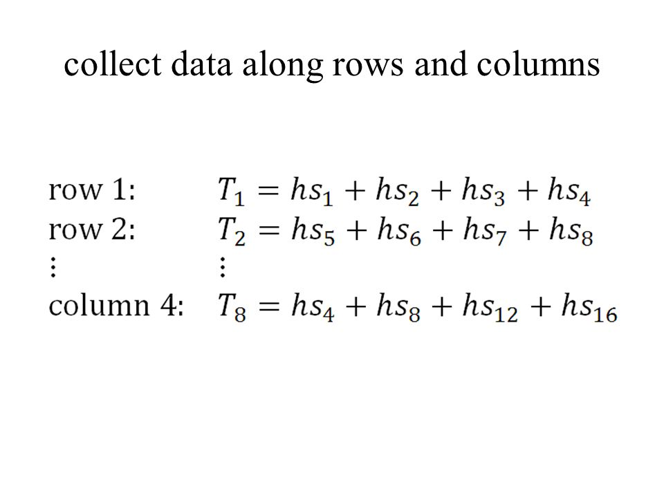 collect data along rows and columns