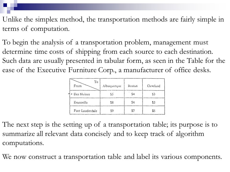 Degeneracy In order for the stepping-stone method to be applied to a transportation problem, a rule pertaining to the number of shipping routes being used must be observed.