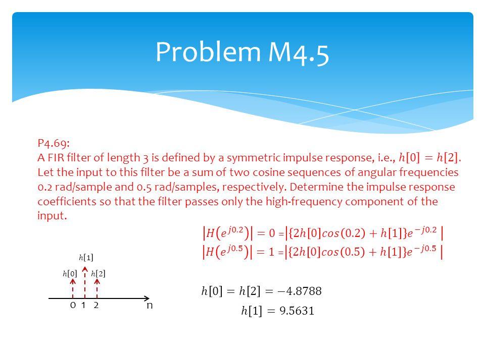 Problem M4.5 n 0 1 2