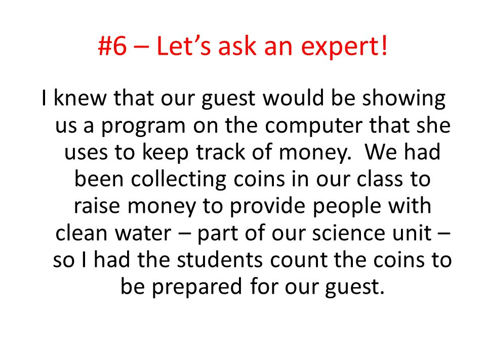 #6 – Let's ask an expert! I knew that our guest would be showing us a program on the computer that she uses to keep track of money. We had been collec