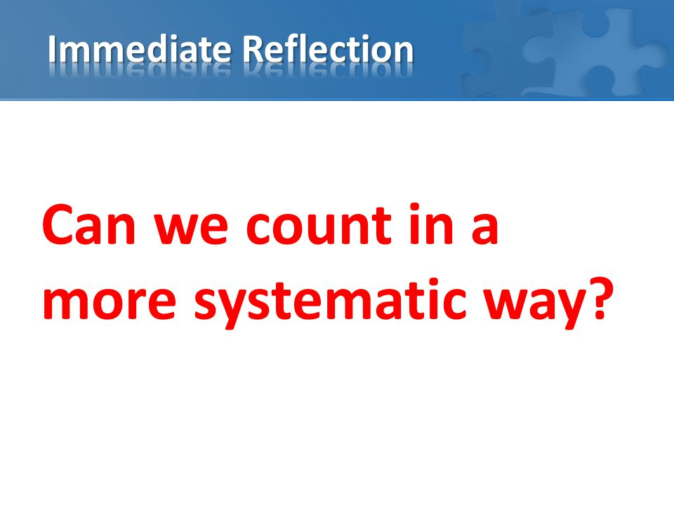 Can we count in a more systematic way