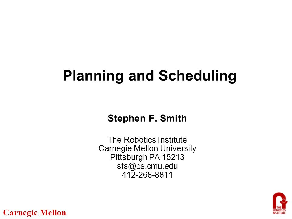 Carnegie Mellon Outline What is Scheduling.