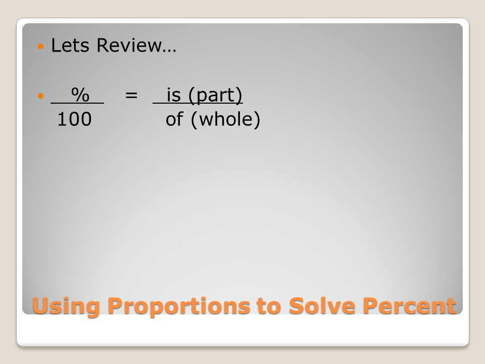 Practice Problems 5) A student answered 86 problems on a test correctly and received a grade 98%.
