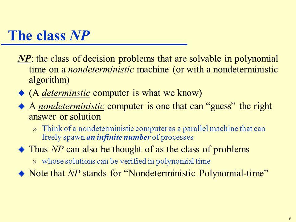 10 Sample Problems in NP u Fractional Knapsack u MST u Sorting u Others.