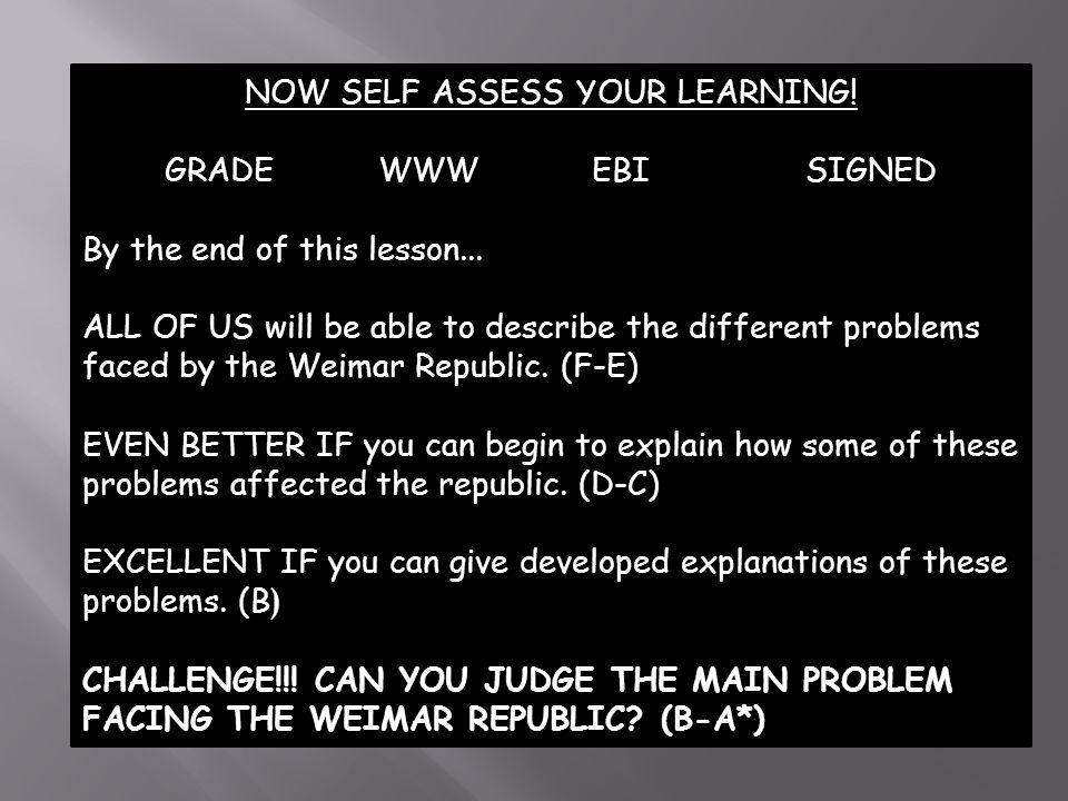 NOW SELF ASSESS YOUR LEARNING.GRADEWWWEBISIGNED By the end of this lesson...