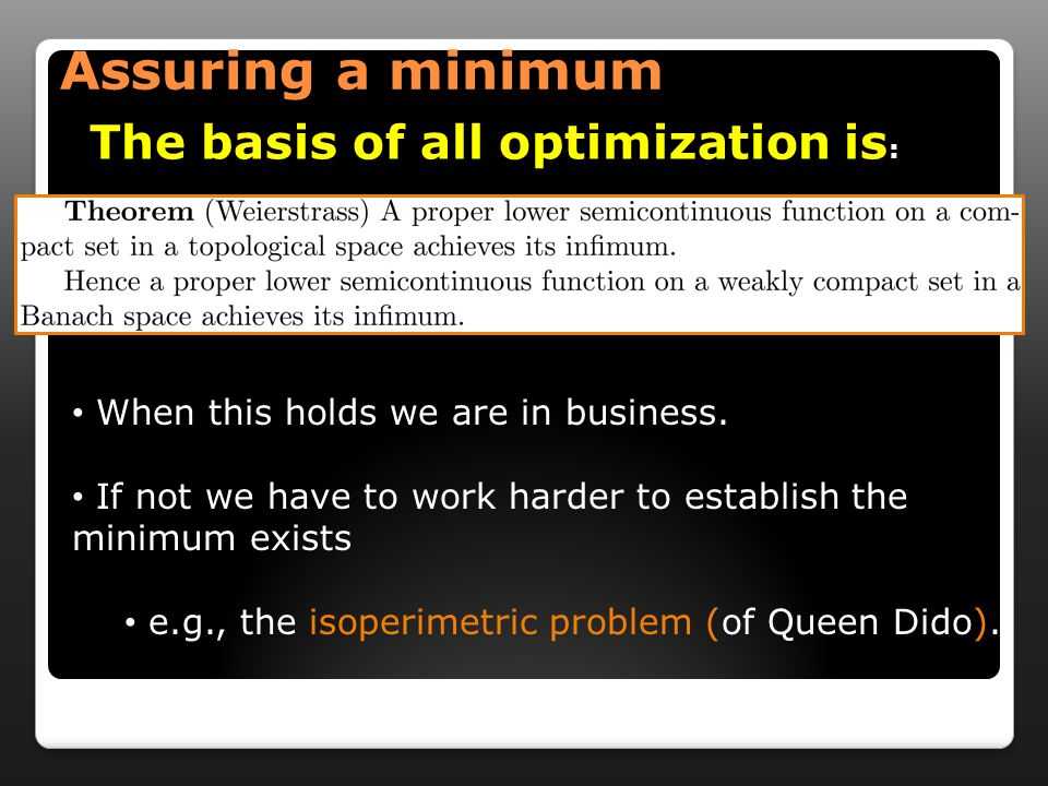 The basis of all optimization is : When this holds we are in business.