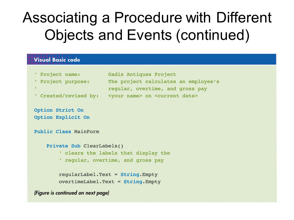 Associating a Procedure with Different Objects and Events (continued)