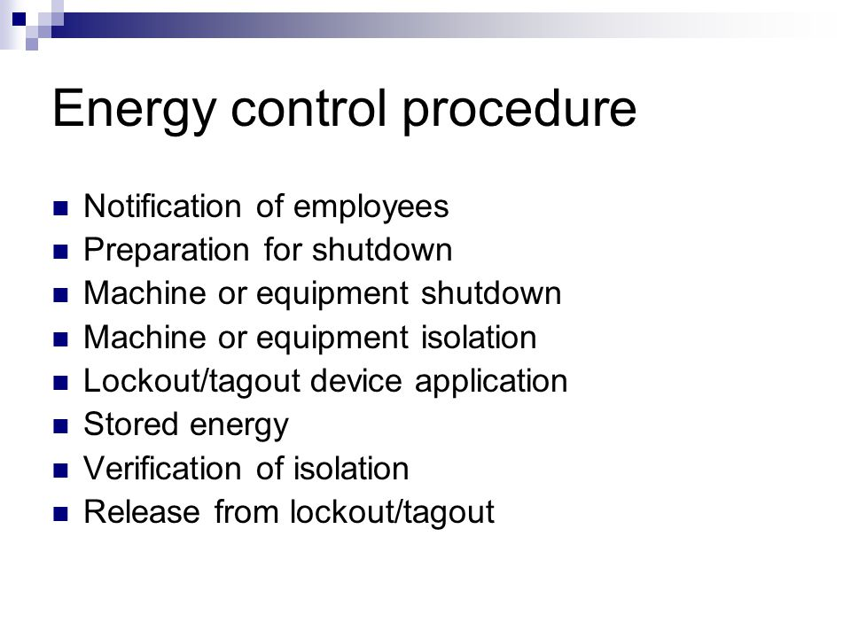 Documentation exceptions (cont.) A single lockout device will achieve locked-out condition Lockout device under exclusive control of employee Maintena