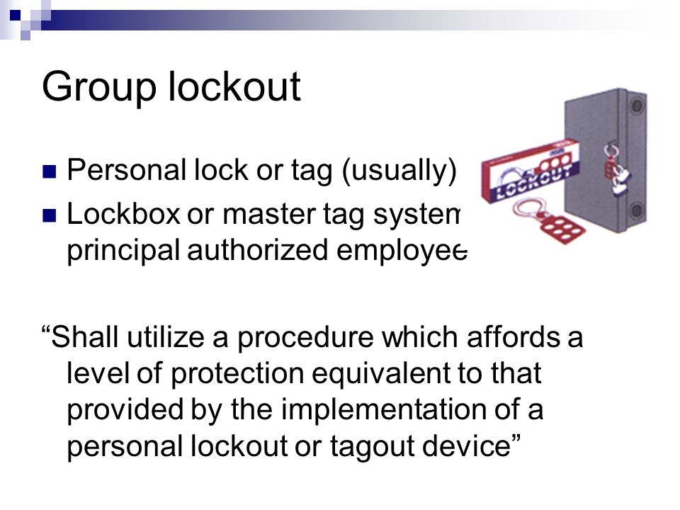 Testing or positioning machines Clear the machine of tools and materials Remove employees from the area Remove lockout/tagout devices Energize and pro