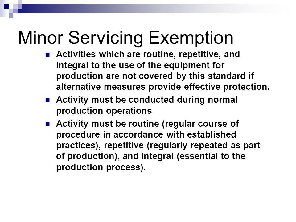 Training (cont.) Inspections  Hazard Assessment (Training of Operators)  Incorrect Procedures (Training of Supervisors) Documentation  Training  R