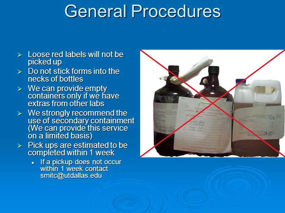 General Procedures cont.