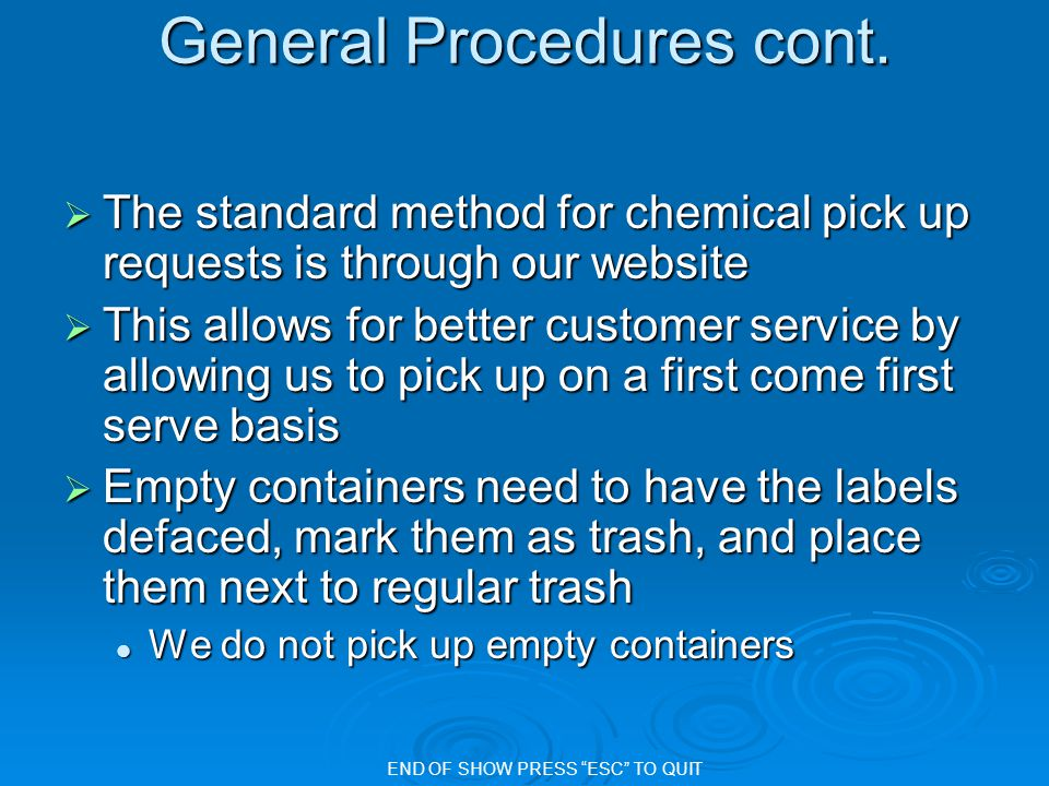 General Procedures cont.