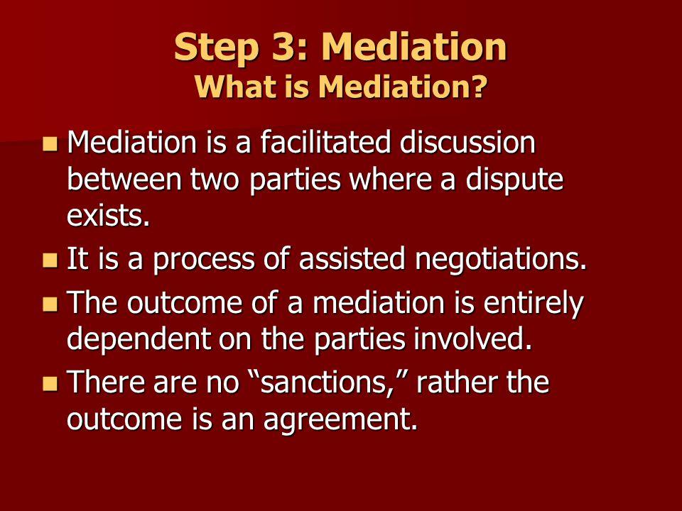 Step 3: Mediation Who attends a mediation.
