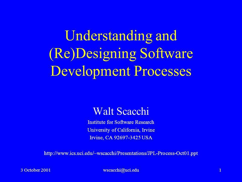 3 October 2001wscacchi@uci.edu12 Optimizing Software Production DI transformation classes (sample): –Job scope –Worker empowerment –Organization design –Workflow streamlining –Information technology (IT)
