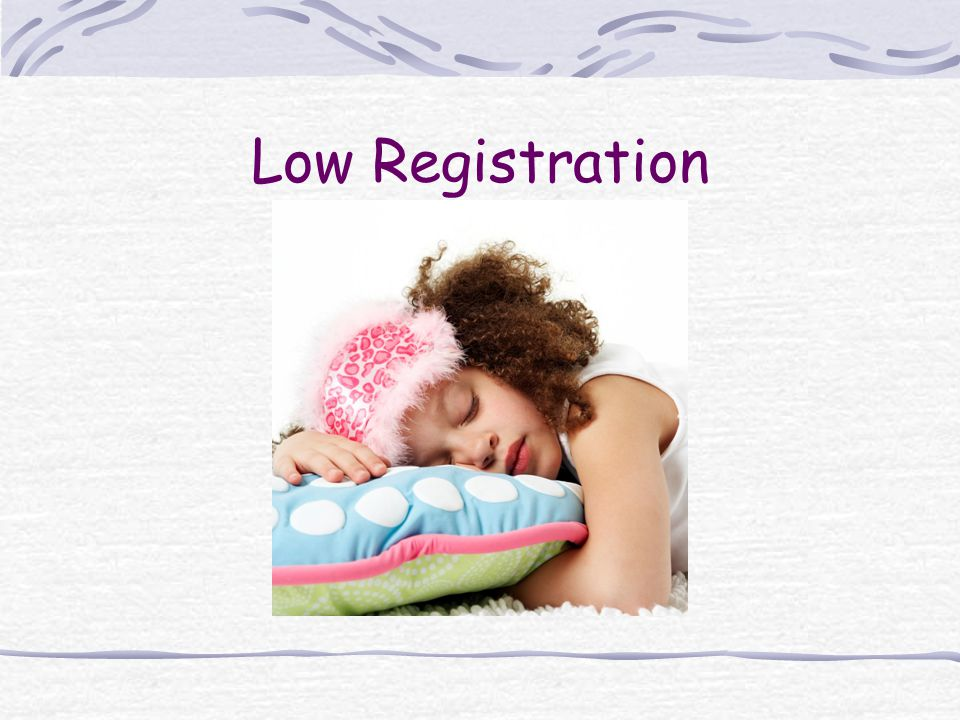 Low Registration